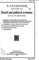 A Catalogue Relating to Social and Political Economy