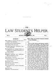 The Law Student's Helper: A Monthly Magazine for the Student in and Out of Law School, Volume 5