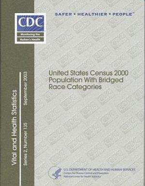 U S  Census 2000 Population with Bridged Race Categories