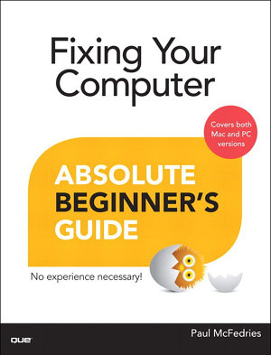 Fixing Your Computer Absolute Beginner s Guide