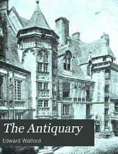 The Antiquary: Volume 38