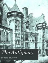 The Antiquary: Volume 38