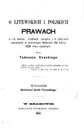 O litewskich i polskich prawach, o ich duchu ... 1529 roku wydanym