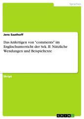 """Das Anfertigen von """"comments"""" im Englischunterricht der Sek. II: Nützliche Wendungen und Beispieltexte"""
