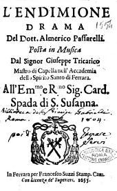 L'Endimione drama del dott. Almerico Passarelli. Posta in musica dal signor Giuseppe Tricarico ...