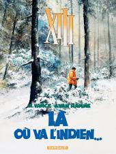 XIII - Tome 2 - Là où va l'indien...