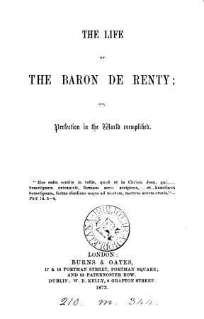 The life of the baron de Renty  or  Perfection in the world exemplified PDF