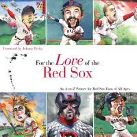 For the Love of the Red Sox PDF