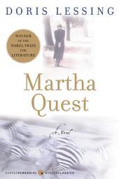 Martha Quest: A Novel