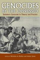 Genocides by the Oppressed PDF