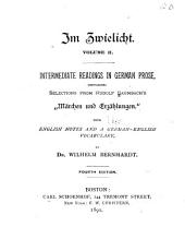 "Im zwielicht: First readings in German prose, containing selections from Baumbach's ""Märchen und erzählungen."""