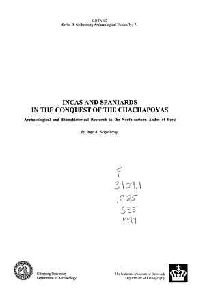 Incas and Spaniards in the Conquest of the Chachapoyas PDF