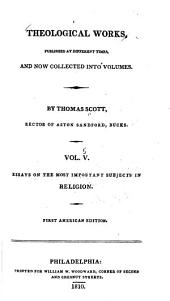 Theological Works: Published at Different Times, and Now Collected Into Volumes, Volume 5