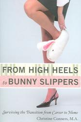 From High Heels To Bunny Slippers Book PDF