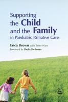 Supporting the Child and the Family in Paediatric Palliative Care PDF