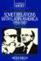 Soviet Relations with Latin America  1959 1987 PDF