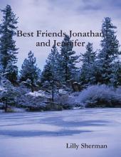 Best Friends Jonathan and Jennifer