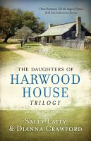 The Daughters of Harwood House Trilogy PDF