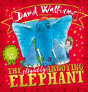 The Slightly Annoying Elephant (Read aloud by David Walliams)