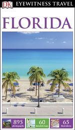 DK Eyewitness Travel Guide Florida