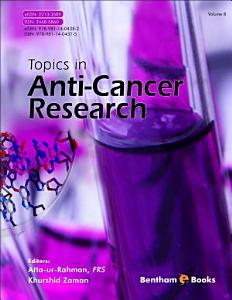 Topics in Anti Cancer Research  Volume 8 PDF