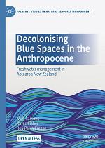 Decolonising Blue Spaces in the Anthropocene