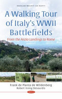 A Walking Tour of Italy's WWII Battlefields