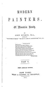 Modern Painters: pt. 5. Of mountain beauty