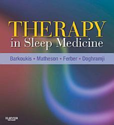 Therapy In Sleep Medicine E Book Book PDF