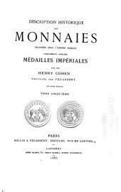 Description historique des monnaies frappées sous l'Empire romain communément appelées médailles impériales: Volume5