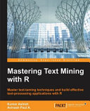 Mastering Text Mining with R PDF