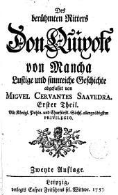 Des Berühmten Ritters Don Quixote von Mancha,1: lustige und sinnreiche Geschichte