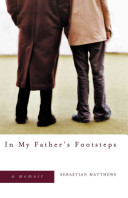 In My Father's Footsteps: A Memoir