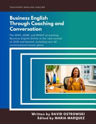 Business English through Coaching and Conversation PDF