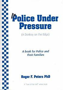 Police Under Pressure Book