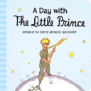 A Day with the Little Prince  Padded Board Book  PDF