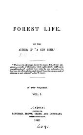 Forest life, by the author of 'A new home'.