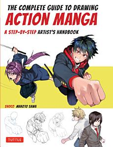 The Complete Guide to Drawing Action Manga Book