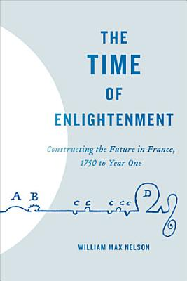 TIME OF ENLIGHTENMENT THE TIME OF ENLIGHTENMENT PDF