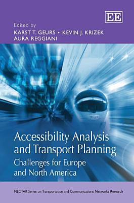 Accessibility Analysis and Transport Planning