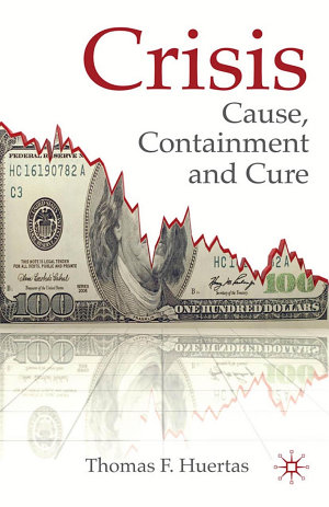 Crisis  Cause  Containment and Cure
