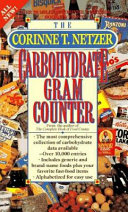 The Corinne T  Netzer Carbohydrate Gram Counter PDF