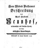 Herrn Wilibald Pirckheimers Beschreibung des Mark Fleckens Neunhof PDF