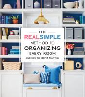 The Real Simple Method to Organize Every Room PDF