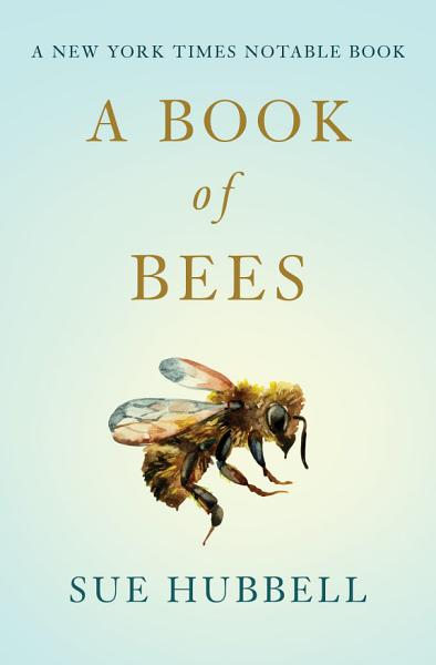 Download A Book of Bees Book