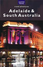 Adelaide & South Australia Travel Adventures