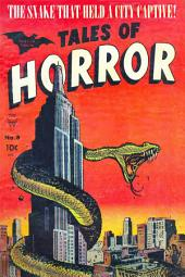Tales of Horror, Volume 8, The Snake that Held a City Captive!