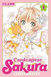 Cardcaptor Sakura: Clear Card: Volume 1