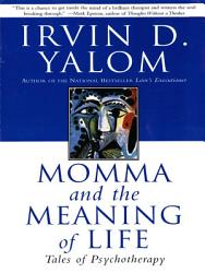 Momma And The Meaning Of Life PDF