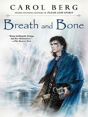 Download Breath and Bone Book